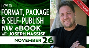 Joseph Nassise: How to Format, Package & Self-Publish Your eBook