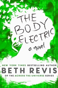 """""""Because I am in control of THE BODY ELECTRIC, I'm able to make sure the book is special for the people I most want to thank—the readers and the bookstores that got me where I am today."""" -Beth Revis"""