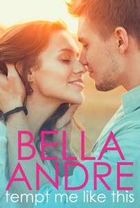 Bella's latest release, TEMPT ME LIKE THIS. Andre has a rare talent for writing AND designing her own covers.